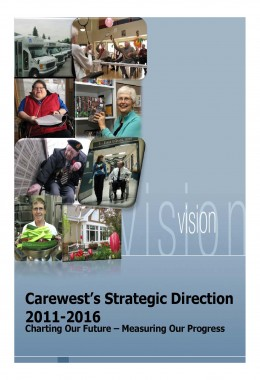 Cover – Carewest's Strategic Direction 2011-2016 – Charting Our Future – Measuring Our Progress